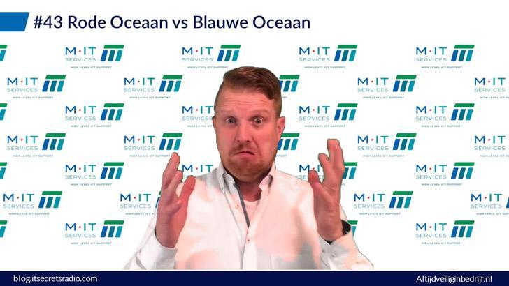 #43 - rode oceaan vs blauwe oceaan - huh